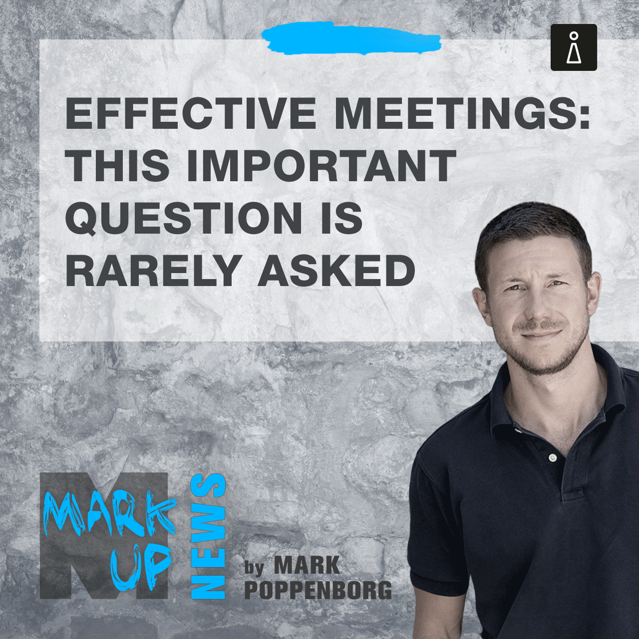 Effective Meetings: this important question is rarely asked